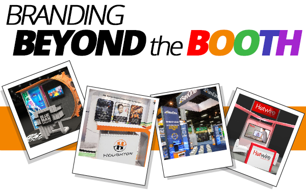 Branding Beyond the Booth